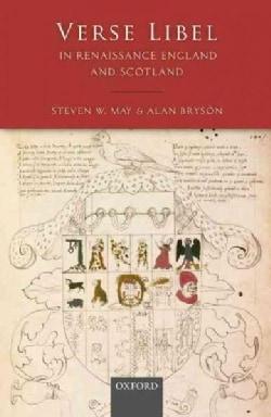 Verse Libel in Renaissance England and Scotland (Hardcover)