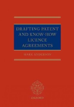 Drafting Patent and Know-how Licencing Agreements (Hardcover)