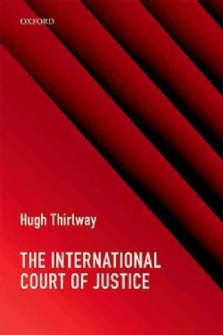The International Court of Justice (Paperback)
