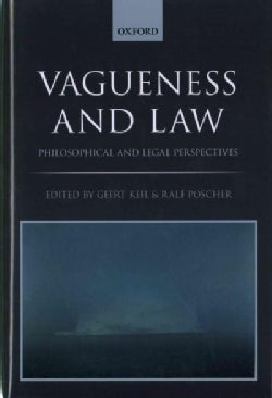 Vagueness and Law: Philosophical and Legal Perspectives (Hardcover)