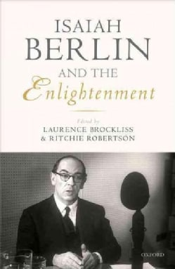 Isaiah Berlin and the Enlightenment (Hardcover)