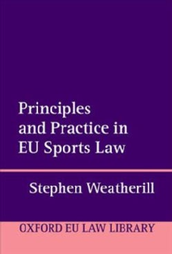 Principles and Practice in Eu Sports Law (Hardcover)