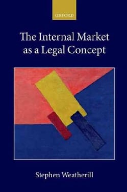 The Internal Market As a Legal Concept (Hardcover)