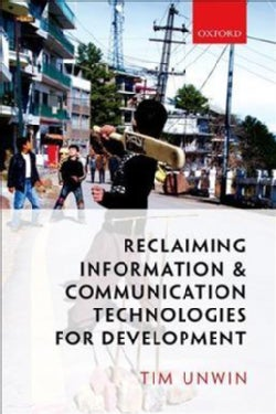 Reclaiming Information and Communication Technologies for Development (Hardcover)