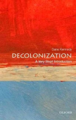 Decolonization: A Very Short Introduction (Paperback)