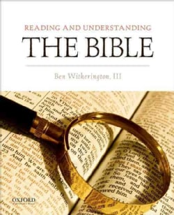 Reading and Understanding the Bible (Paperback)