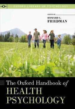The Oxford Handbook of Health Psychology (Paperback)