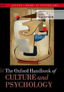 The Oxford Handbook of Culture and Psychology (Paperback)