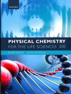Physical Chemistry for the Life Sciences (Paperback)