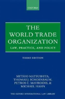 The World Trade Organization: Law, Practice, and Policy (Hardcover)