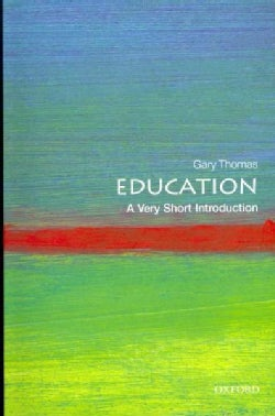 Education: A Very Short Introduction (Paperback)
