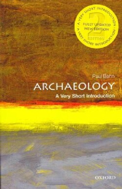Archaeology: A Very Short Introduction (Paperback)