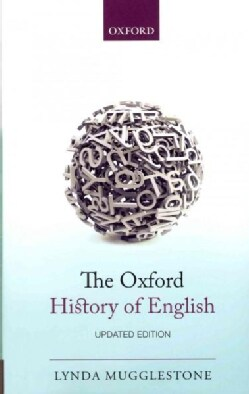 The Oxford History of English (Paperback)