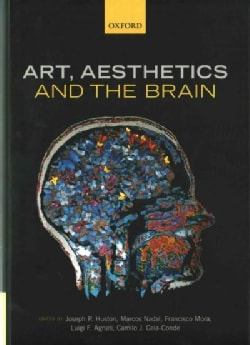 Art, Aesthetics, and the Brain (Hardcover)