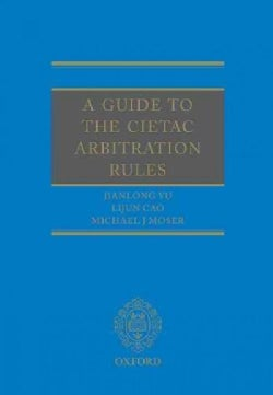 A Guide to the Cietac Arbitration Rules (Hardcover)
