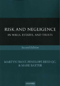 Risk and Negligence in Wills, Estates, and Trusts (Paperback)