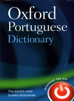 Oxford Portuguese Dictionary: Portuguese - English - English - Portuguese (Hardcover)