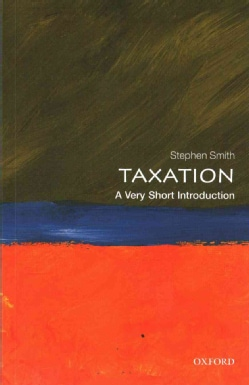 Taxation: A Very Short Introduction (Paperback)