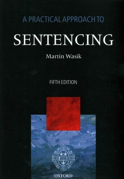 A Practical Approach to Sentencing (Paperback)