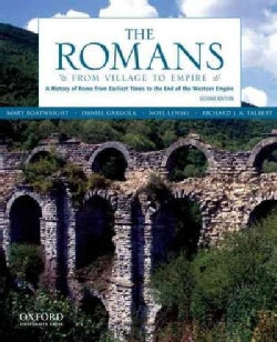 The Romans: From Village to Empire: a History of Rome from Earliest Times to the End of the Western Empire (Paperback)