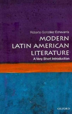 Modern Latin American Literature: A Very Short Introduction (Paperback)