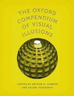 The Oxford Compendium of Visual Illusions (Hardcover)