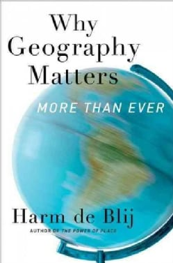 Why Geography Matters: More Than Ever (Paperback)