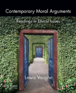 Contemporary Moral Arguments: Readings in Ethical Issues (Paperback)