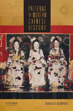 Patterns of Modern Chinese History (Paperback)