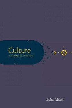 Culture: A Reader for Writers (Paperback)