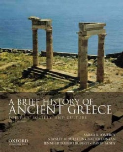 A Brief History of Ancient Greece: Politics, Society, and Culture (Paperback)