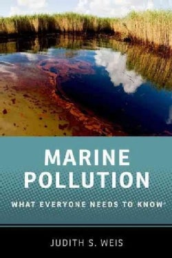 Marine Pollution: What Everyone Needs to Know (Paperback)