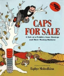 Caps for Sale: A Tale of a Peddler, Some Monkeys and Their Monkey Business (Hardcover)