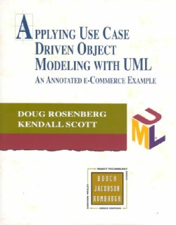 Applying Use Case Driven Object Modeling With Uml: An Annotated E-Commerce Example (Paperback)
