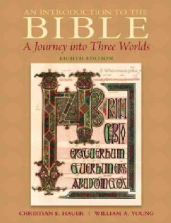 Introduction to the Bible: A Journey into Three Worlds (Paperback)