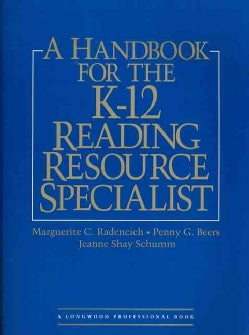 A Handbook for the K-12 Reading Resource Specialist (Paperback)