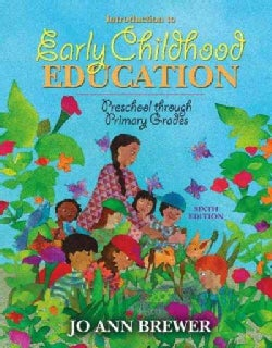 Introduction to Early Childhood Education: Preschool Through Primary Grades (Hardcover)