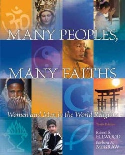 Many Peoples, Many Faiths: Women and Men in the World Religions (Paperback)