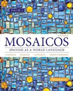 Mosaicos: Spanish As a World Language (Paperback)