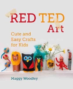 Red Ted Art: Cute and Easy Crafts for Kids (Hardcover)