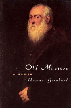 Old Masters: A Comedy (Paperback)