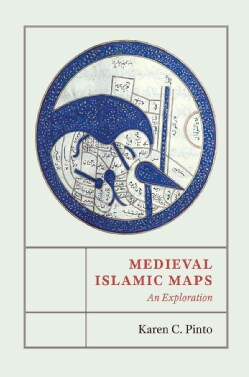 Medieval Islamic Maps: An Exploration (Hardcover)