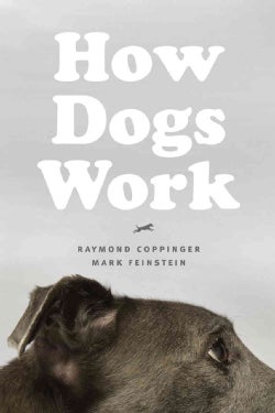 How Dogs Work (Hardcover)