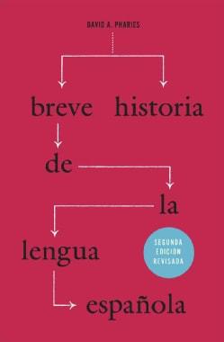 Breve historia de la lengua espanola / Brief History of the Spanish Language (Paperback)