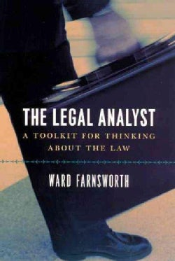 The Legal Analyst: A Toolkit for Thinking About the Law (Paperback)