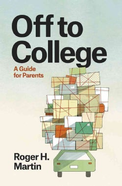 Off to College: A Guide for Parents (Hardcover)