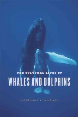 The Cultural Lives of Whales and Dolphins (Paperback)