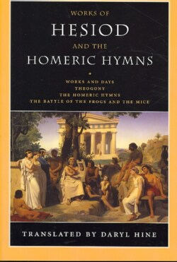 Works of Hesiod and the Homeric Hymns (Paperback)