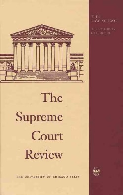 The Supreme Court Review, 2015 (Hardcover)
