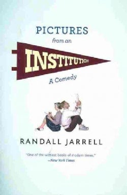 Pictures from an Institution: A Comedy (Paperback)